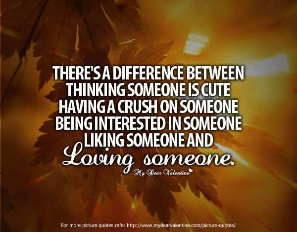 Love Quotes - There is a difference between