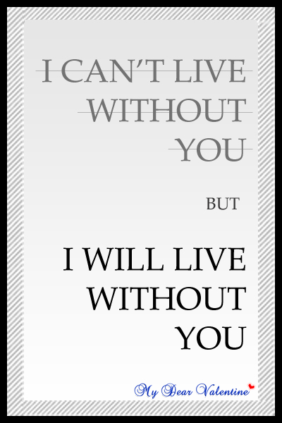 I Cant Live Without You Baby | Quote Addicts