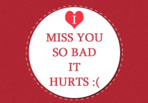 missing you quotes - I miss you so bad
