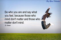 motivational quotes - Be who you are and