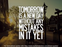 motivational quotes - Tomorrow is a new day