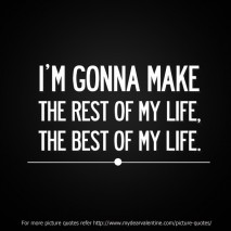 motivational quotes - I am gonna make