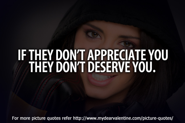 sad friendship quotes - If they dont appreciate