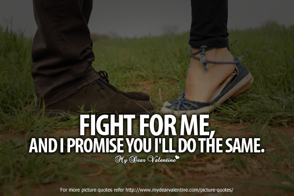 Short Love Quotes for her - Fight for me