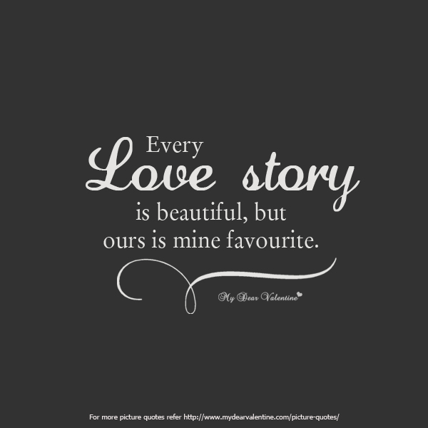 Love Quotes For Him Short And Sweet Tumblr : Short Love Quotes for him - Every love story is beautiful