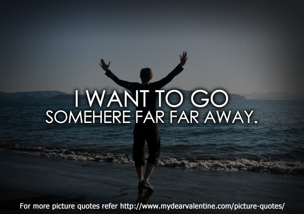 thinking of you quotes - I want to go