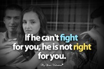Love Picture Quotes For Him - If he can't fight for you, he is not right for you.