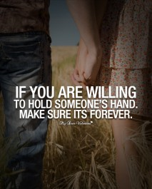 Adorable Quotes - If you are willing to hold someone's hand