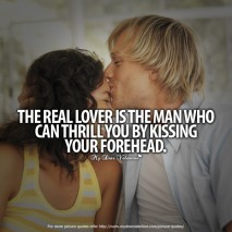 Adorable Quotes - The real lover is the man