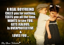 Boyfriend Quotes - A real boyfriend calls you for nothing