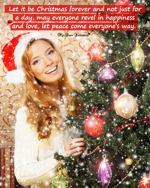 Christmas Picture Quote - Let it be Christmas forever