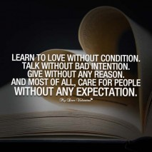 Cute Life Quotes - Learn to love without condition