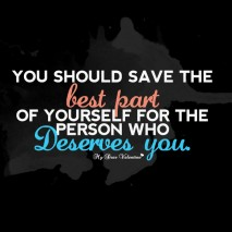 Cute Life Quotes - You should save the best part of yourself