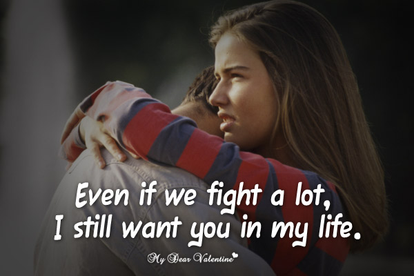 Cute Love Quotes - Even If we fight a lot