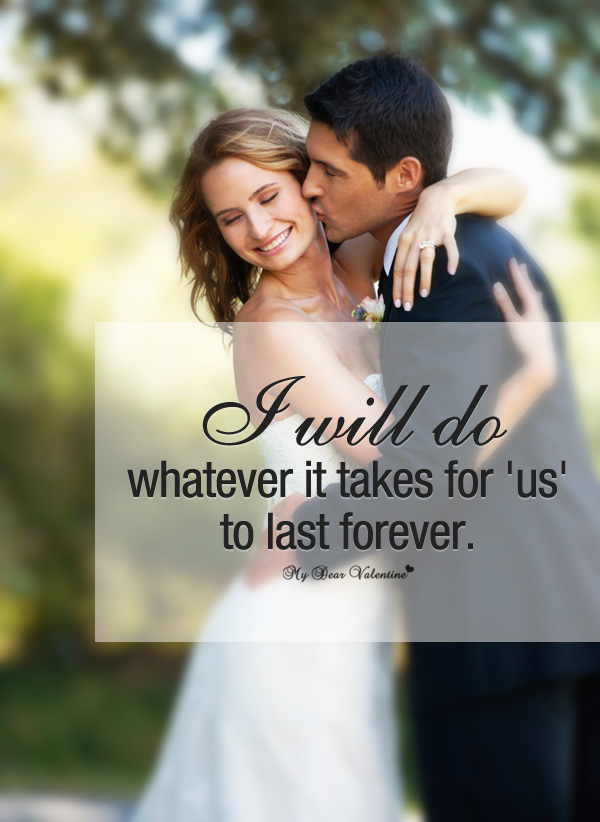 Cute Love Quotes - I will do whatever it takes