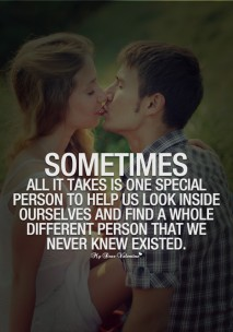 Cute Quotes for Her - Sometimes all it takes is one special person