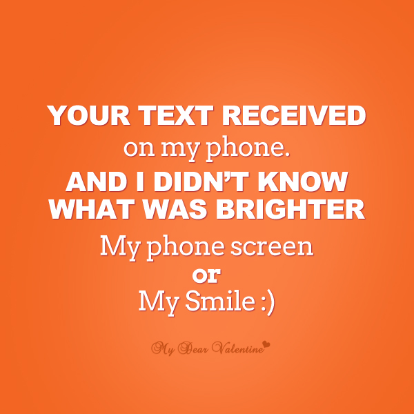 Cute Quotes for Her - Your text received on my phone