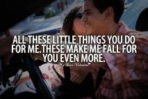 Falling In Love Quotes - All these little things you do for me