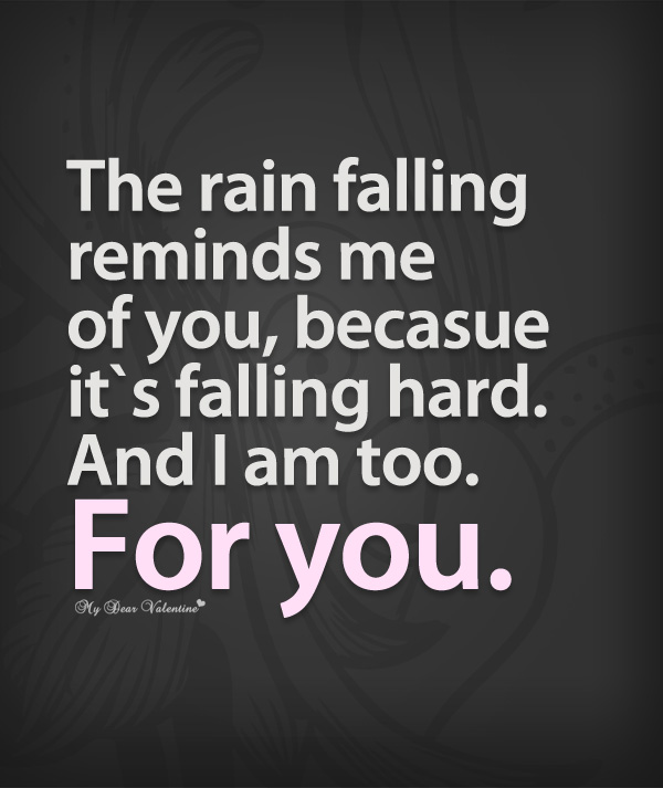 Lovely Falling In Love Quotes   The Rain Reminds Me Of You