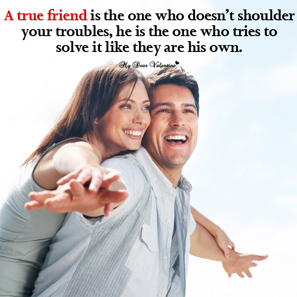 Friendship picture quotes - A true friend is the one