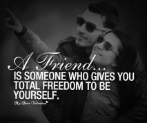 Friendship Quotes - A friend is someone who gives you