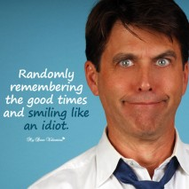 Funny Life Picture Quotes - Randomly remembering the good