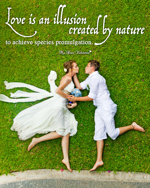 Funny Love Picture Quotes - Illusion of Love