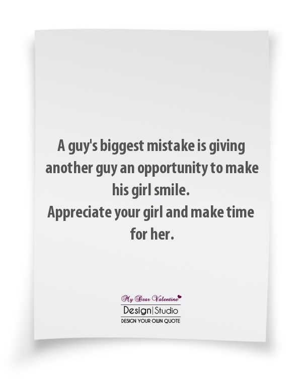 Girlfriend Quotes - A guys biggest mistake is giving