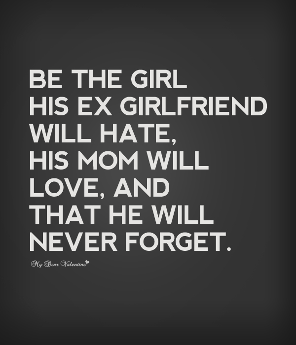 Girlfriend Quotes Be The Girl His E Friend Will