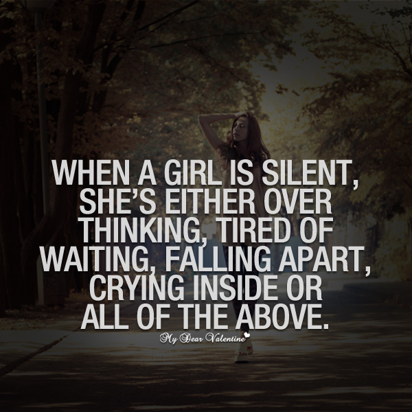 Girlfriend Quotes - When a girl is silent