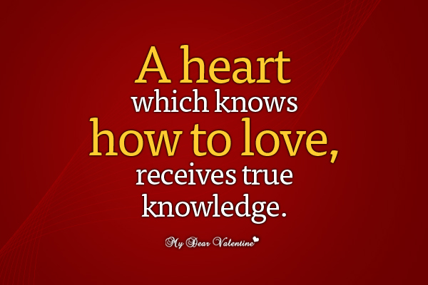 Love Picture Quotes - A heart which knows