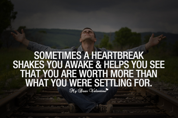 Heartbreak Quotes - Sometimes a heartbreak shakes you awake