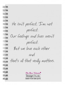 I Love You Quotes - He isn't perfect I am not perfect