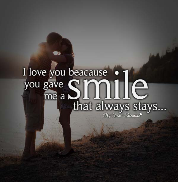 I Love You Quotes   I Love You Because You Gave Me A Smile