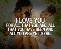 I Love You Quotes - I love you for all that you are