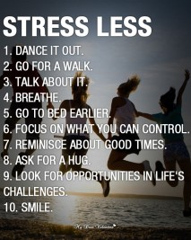 Inspirational life picture quotes - Stress Less