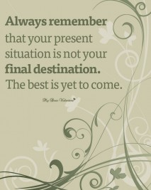 Inspirational Picture Quotes - Inspirational life quotes best is yet to come