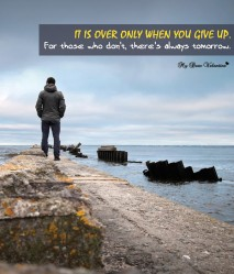 It is over only when - Inspirational Picture Quote
