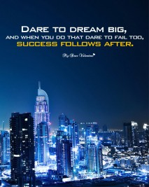 Inspirational Picture Quotes - Dare to dream big