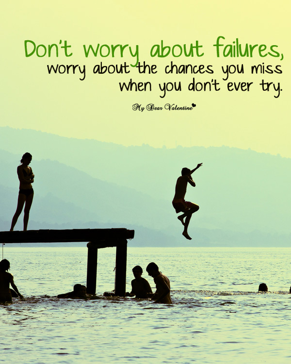 Inspirational Picture Quotes - Dont worry about failures