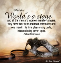 Inspirational Quotes - All the world's a stage