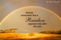 Inspirational Quotes - Always remember that a rainbow