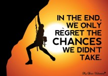 Inspirational Quotes - In the end we only regret the chances