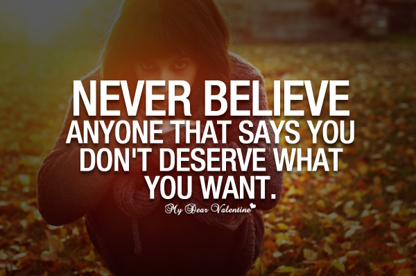 Inspirational Quotes - Never believe anyone that says