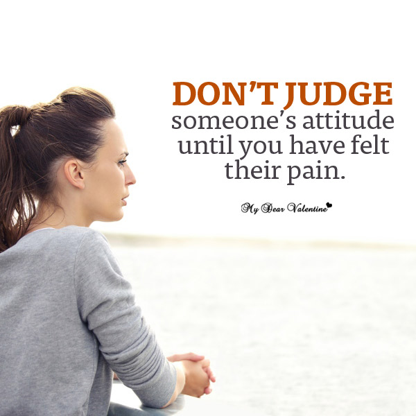 Life Picture Quote - Do not judge someone