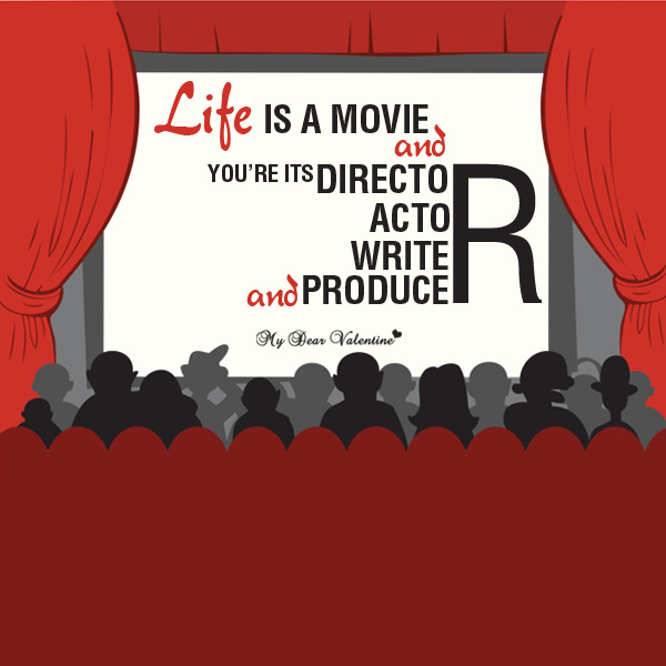 Life Picture Quote - Life is a movie