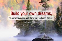 Life Picture Quotes - Build your own dreams