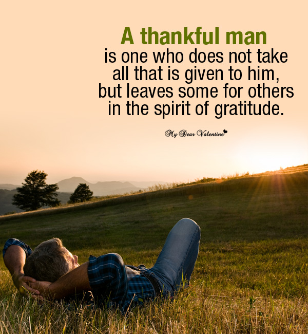 Happy Thanksgiving Quote - A thankful man