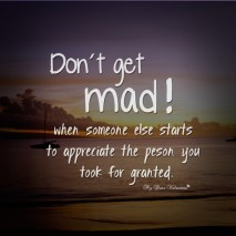 Life Quotes - Don't get mad