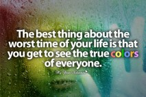 Life Quotes - The best thing about the worst time of your life